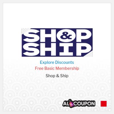 Shop & Ship Bahrain | Shop & Ship promo codes & coupons