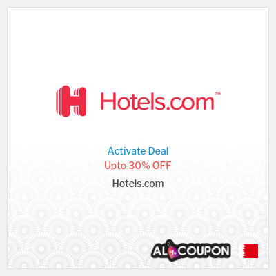 Hotels.com promo code Bahrain   Discounts up to 30%