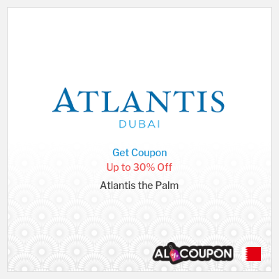 Atlantis The Palm promo code|Up to 30% Off for UAE residents