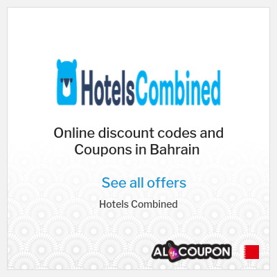 Perks of Booking at HotelsCombined Bahrain