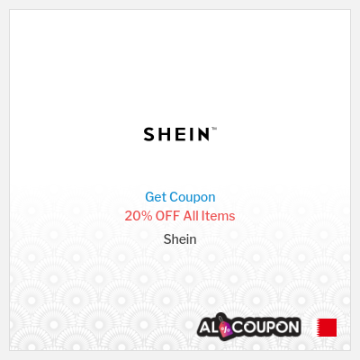 Shein Discount Code 20% OFF All Items | Valid for orders 750 Bahraini Dinar+