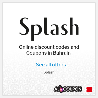 Most important features of Splash Online Shopping Store Bahrain