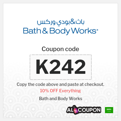 Bath and body works Saudi Arabia coupon | 10% OFF including Sale items
