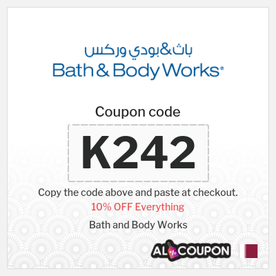 Bath and body works Qatar coupon | 10% OFF including Sale items