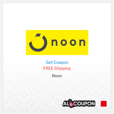 Noon Offers   Free Shipping to Bahrain