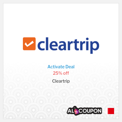 Cleartrip Coupon Codes Bahrain | 25% off flight bookings