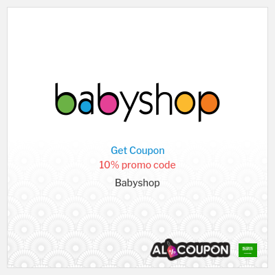 Top BabyShop coupons & promo codes valid in Saudi Arabia