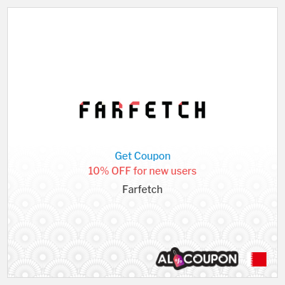 Farfetch Promo Code 2020 | 10% discount on your first app order
