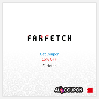 Farfetch Promo Code 2021   15% discount on selected Full Price items