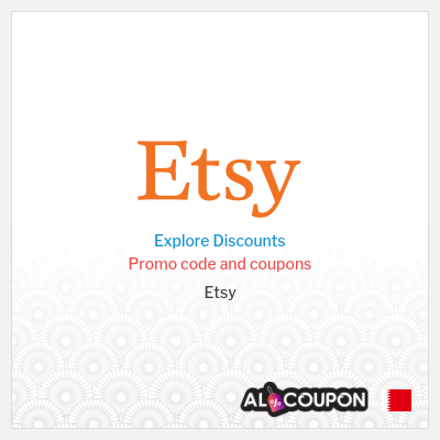 Etsy Discount Codes, Coupons & Vouchers   Valid in Bahrain