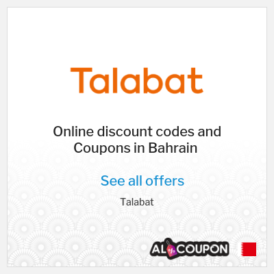 Talabat Bahrain | Latest offers & discount codes