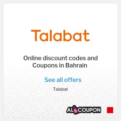 Talabat Bahrain | Latest offers & discount codes