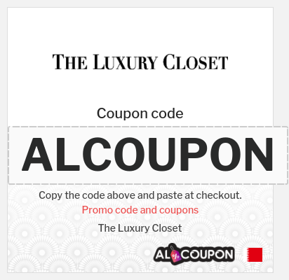 The Luxury closet discount code 2021 | 18.8 Bahraini Dinar OFF