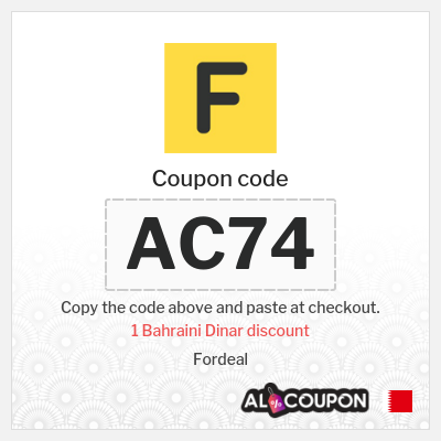 Fordeal coupon code   1 Bahraini Dinar OFF orders between 10 - 19.9 Bahraini Dinar