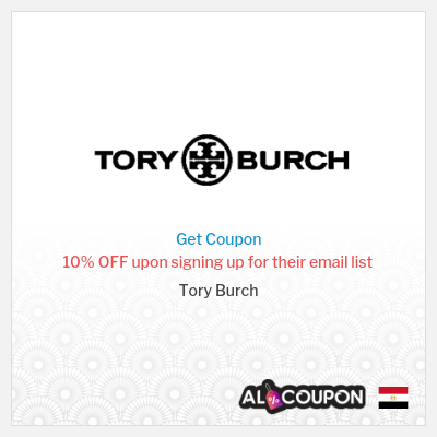Tory Burch Promo Code   For Egypt users first order