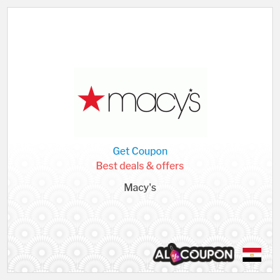 Macy's Sale | Up to 30% off for all Egypt customers