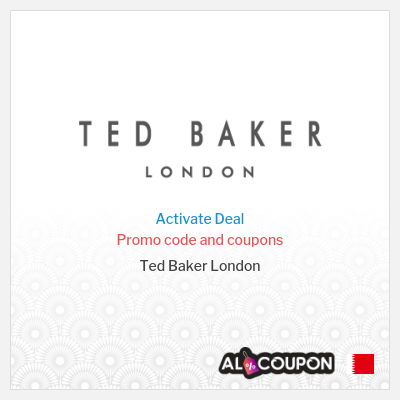 Ted Baker | Ultimate Discount Codes & Sales Bahrain