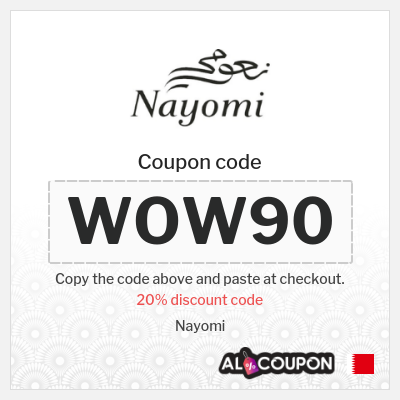 Nayomi discount codes    Valid for Bahrain customers