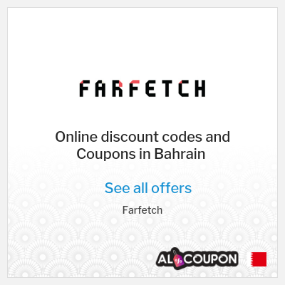 How to order from Farfetch & benefit from Farfetch promo codes 2020