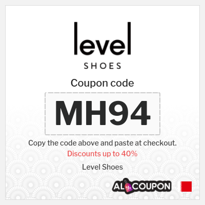 Level Shoes discount codes & offers Bahrain | Up to 40%