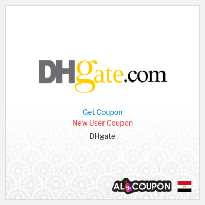 DHgate coupon code Egypt | On first order of 129.6 Egyptian pound