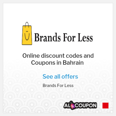 Advantages of shopping at Brands for Less Bahrain online store