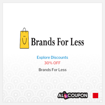 Brands for Less coupon code Bahrain | 30% OFF on selected items